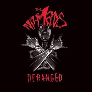 The No-Mads - Deranged