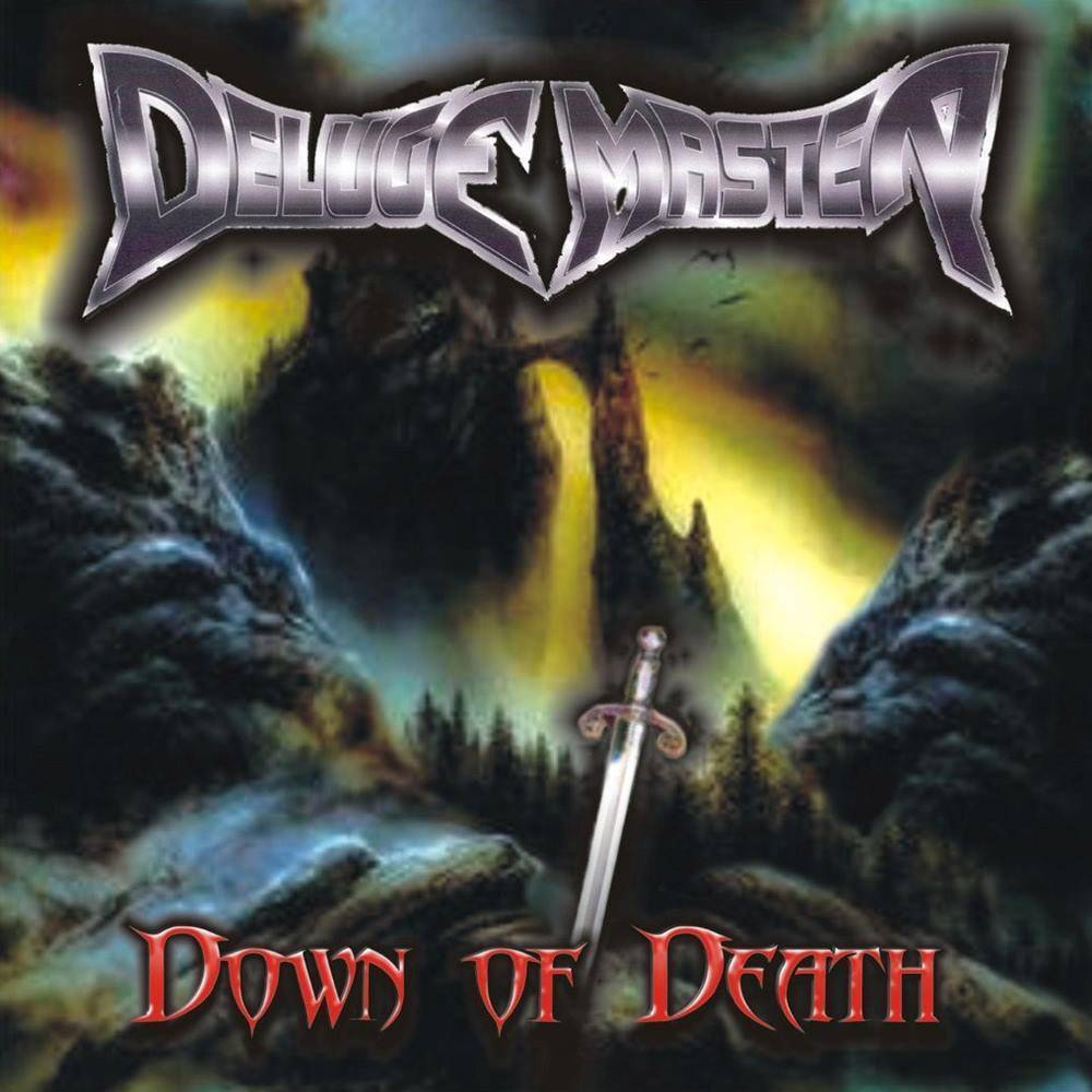 Deluge Master - Down of Death