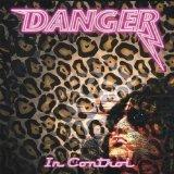 Danger - In Control
