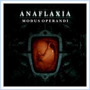 Anaflaxia - Modus Operandi