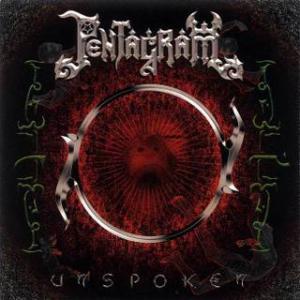 Pentagram - Unspoken