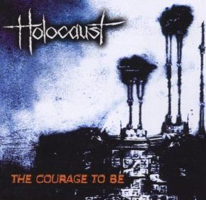 Holocaust - The Courage to Be