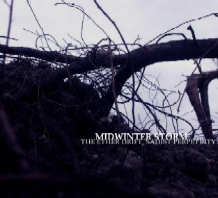 Midwinter Storm - The Ether Drift, Sadist Perpetuity