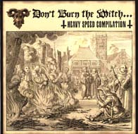 Minotaur / Toxic Holocaust / Evil Angel / Goat Messiah - Don't Burn the Witch...