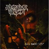End-Time Illusion - So Below
