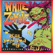 White Zombie - Real Solution #9