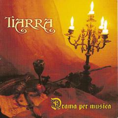 Tiarra - Drama per musica