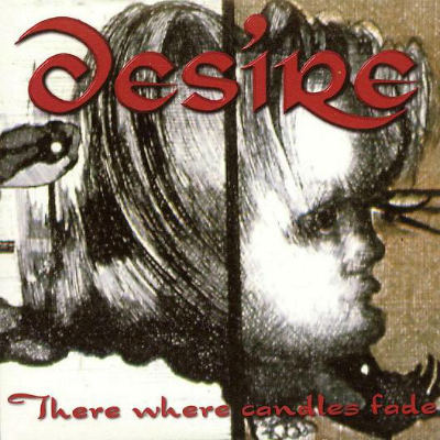 Desire - There Where Candles Fade
