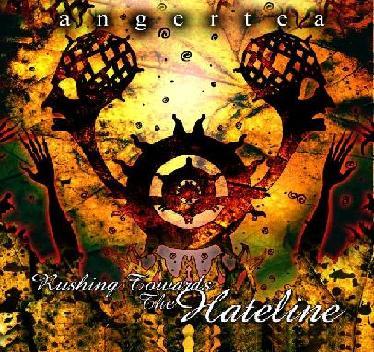 Angertea - Rushing Towards the Hateline