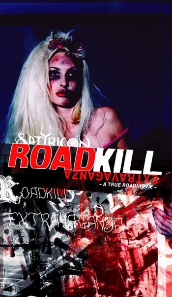 Satyricon - Roadkill Extravaganza - A True Roadmovie