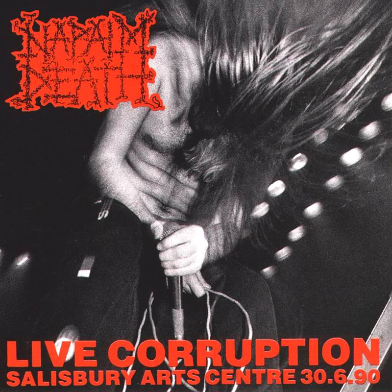 Napalm Death - Live Corruption