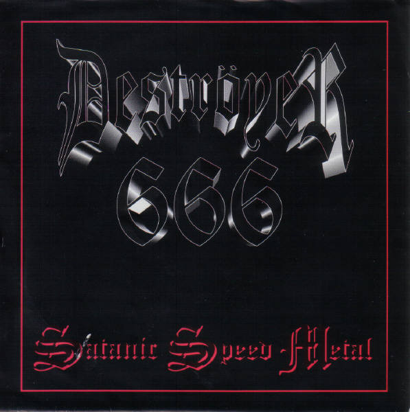 Deströyer 666 - Satanic Speed Metal