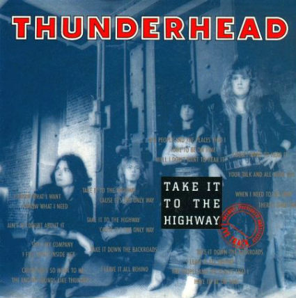 Thunderhead - Take It to the Highway