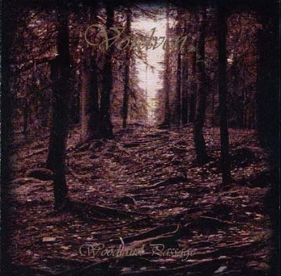 Vordven - Woodland Passage