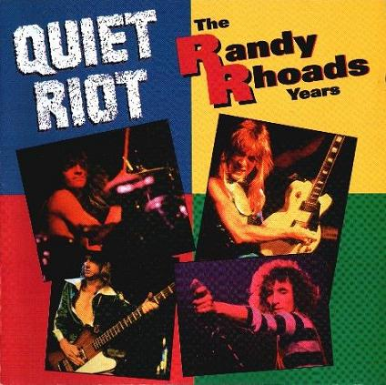 Quiet Riot - The Randy Rhoads Years