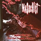 Masochist - Kill for Orgasm