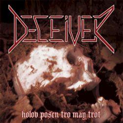 Deceiver - Holov posen tro may trot