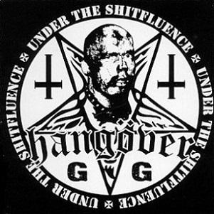 Hangöver - Under the Shitfluence