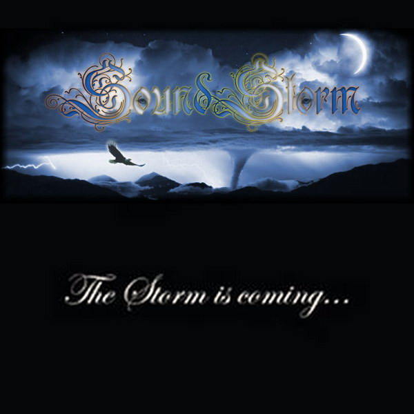 Sound Storm - The Storm Is Coming...
