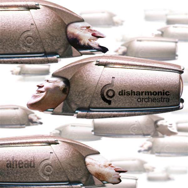 Disharmonic Orchestra - Ahead