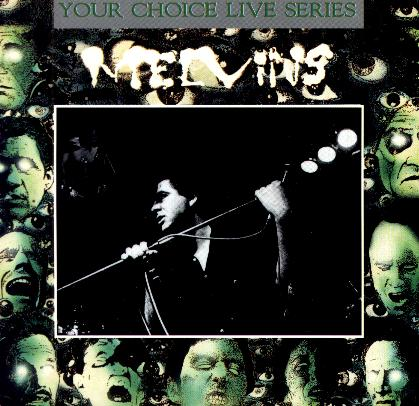 Melvins - Your Choice Live Series 012