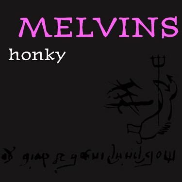 Melvins - Honky