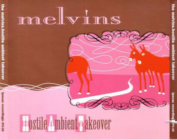 Melvins - Hostile Ambient Takeover
