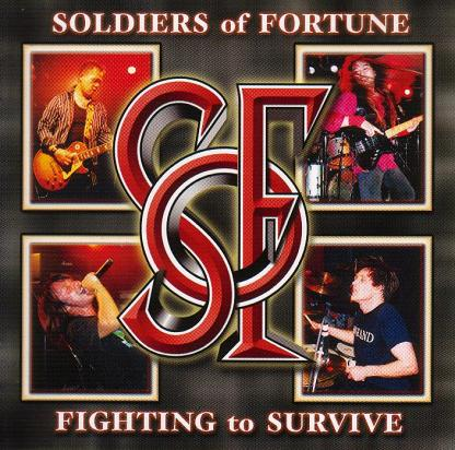 Soldiers of Fortune - Fighting to Survive