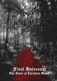 The Last Twilight - Final Holocaust: The River of Christian Blood