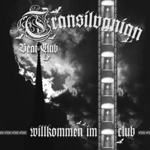 Transilvanian Beat Club - Willkommen im Club