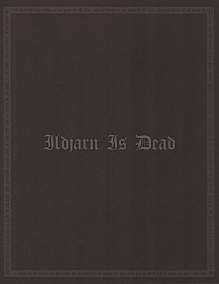 Ildjarn - Ildjarn Is Dead