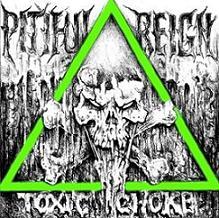 Pitiful Reign - Toxic Choke