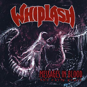 Whiplash - Messages in Blood
