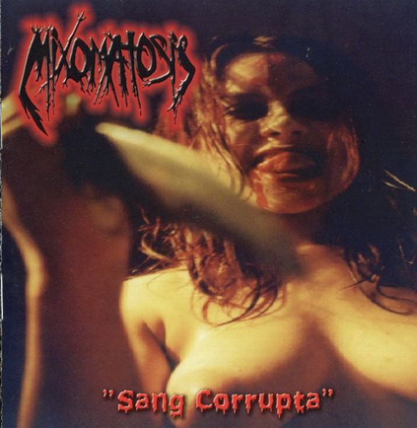 Mixomatosis - Sang corrupta