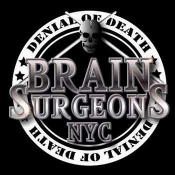 Brain Surgeons - Denial of Death