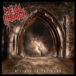 Metal Church - A Light in the Dark