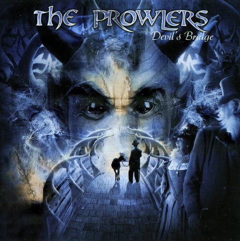 The Prowlers - Devil's Bridge