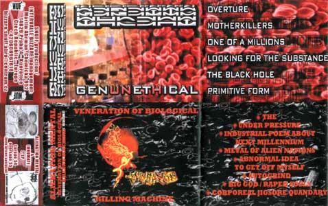 Alienation Mental / Genetic Threat - Genunethical / Veneration of Biological Killing Machine