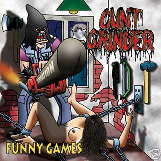 Cunt Grinder - Funny Games