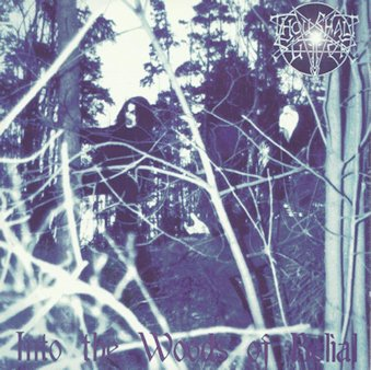 Thou Shalt Suffer - Into the Woods of Belial