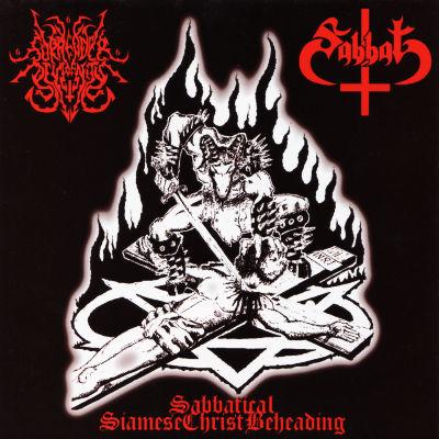 Sabbat / Surrender of Divinity - Sabbatical SiameseChristBeheading