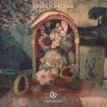 Starkweather - Croatoan