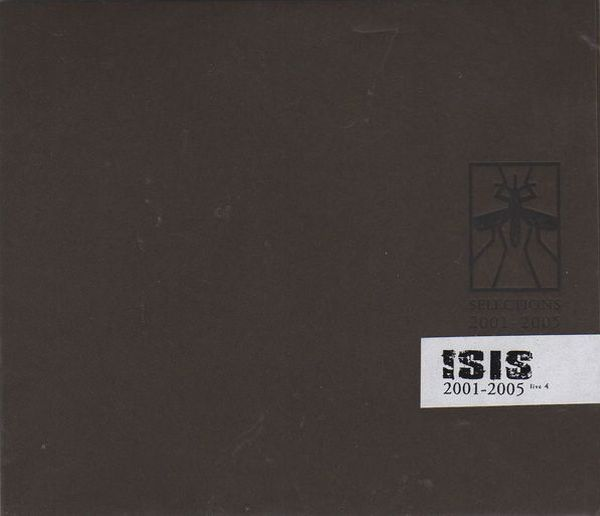 Isis - Live 4 - Selections 2001-2005