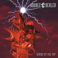 Double Dealer - Deride on the Top