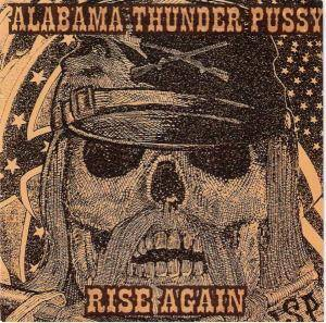 Alabama Thunderpussy - Rise Again