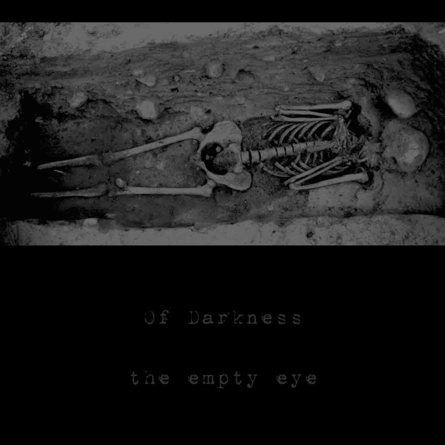 Of Darkness - The Empty Eye