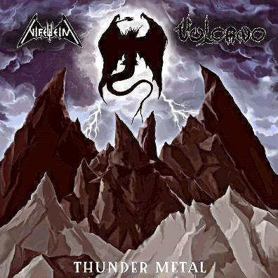 Nifelheim / Vulcano - Thunder Metal