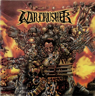 Warcrusher - Terrorizing God's Land