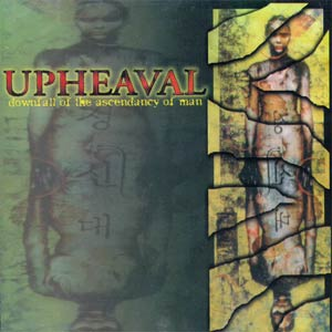 Upheaval - Downfall of the Ascendancy of Man