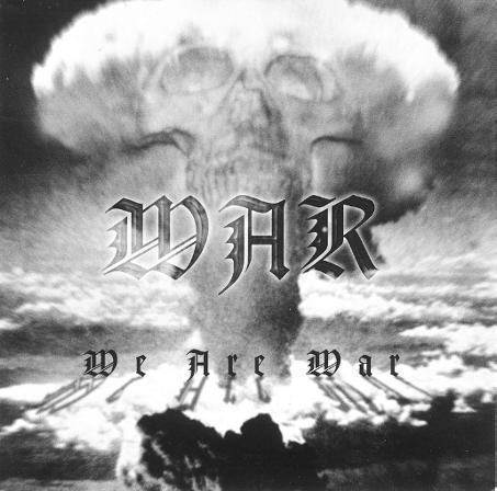 War - We Are War